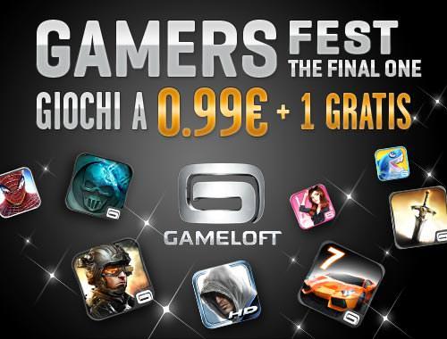 GAMELOFT – Gamers Fest – The FinalOne – Android! SCONTI su tutto il catalogo e 2 giochi GRATIS 1