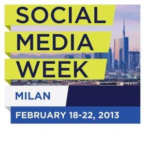 Social Media Week, a Milano dal 18 al 22 febbraio dibattiti e conferenze sul mondo digitale... Social And Tech ci sarà 2
