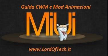 GUIDA | Installare ClockWorkMod su Xiaomi Mi2/s e Mod Animazioni 1